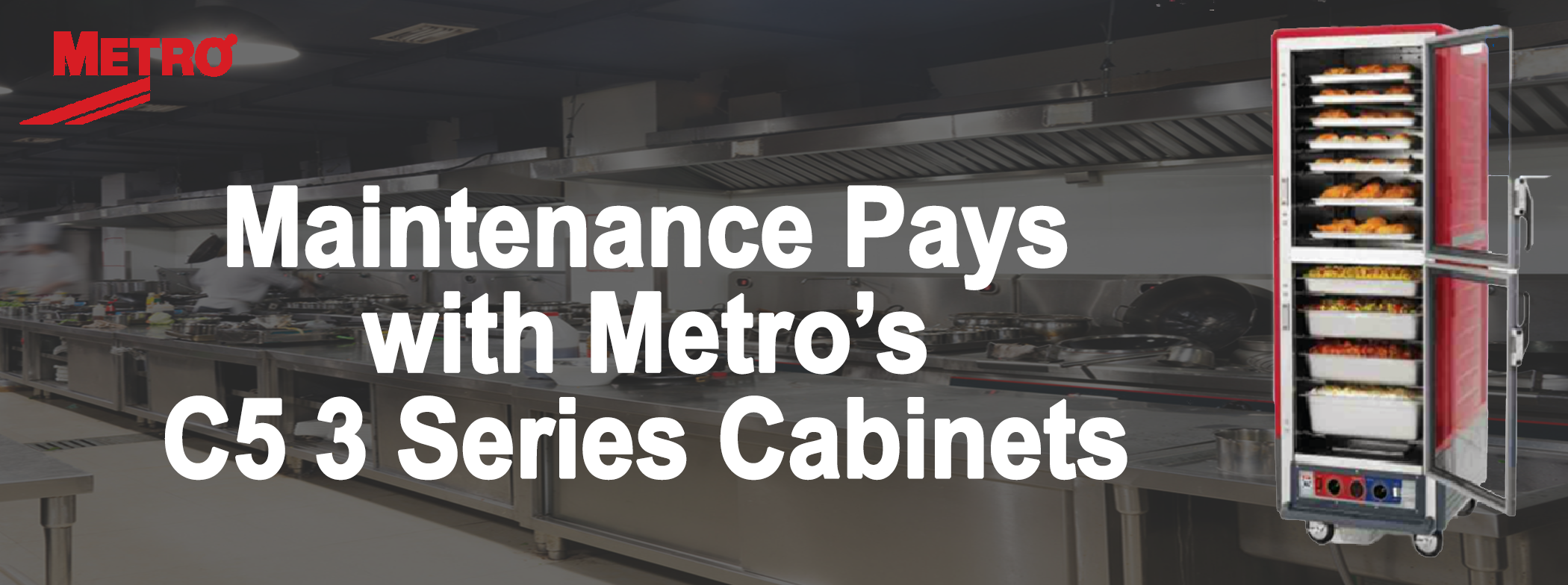 "A graphic reading, ""Maintenance Pays with C5 3 Series Cabinets"""